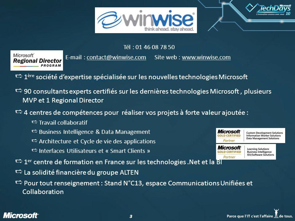 33 Tél : 01 46 08 78 50 E-mail : contact@winwise.com Site web : www.winwise.com 1 ère société d'expertise spécialisée sur les nouvelles technologies M