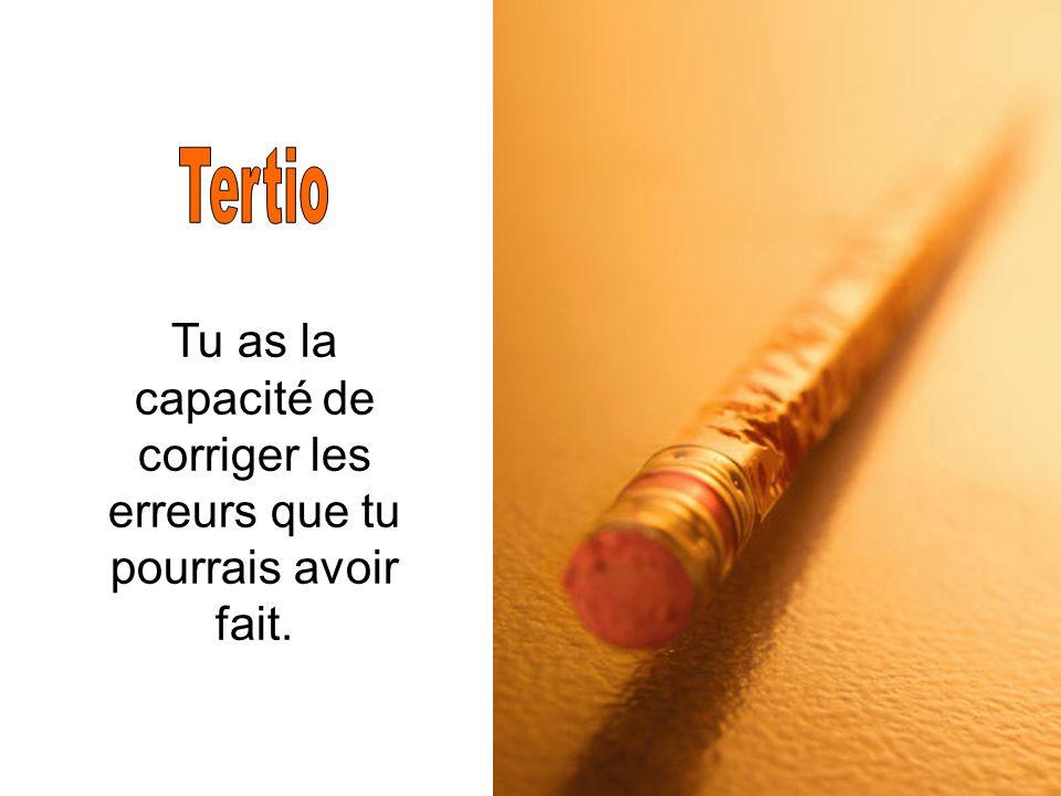 De temps en temps tu éprouveras la douloureuse expérience d'être affiné, mais c'est nécessaire pour que tu deviennes un meilleur crayon.