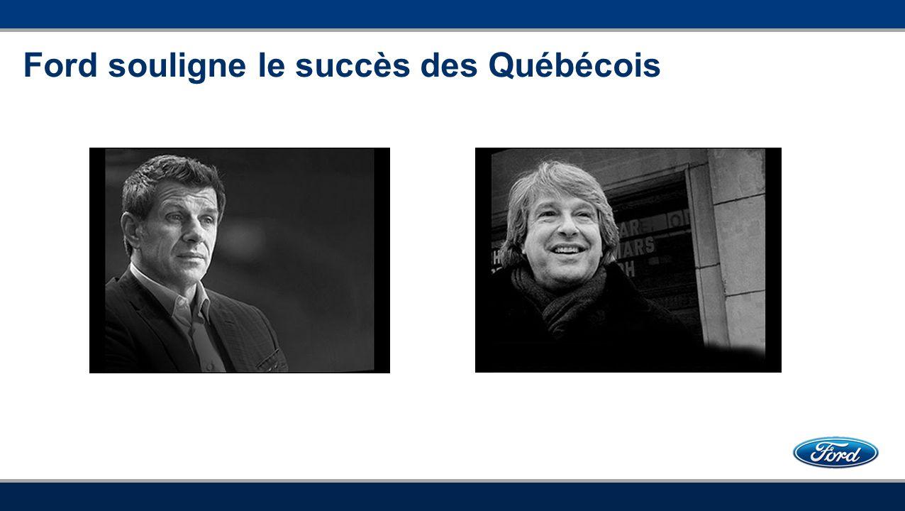 Ford souligne le succès des Québécois