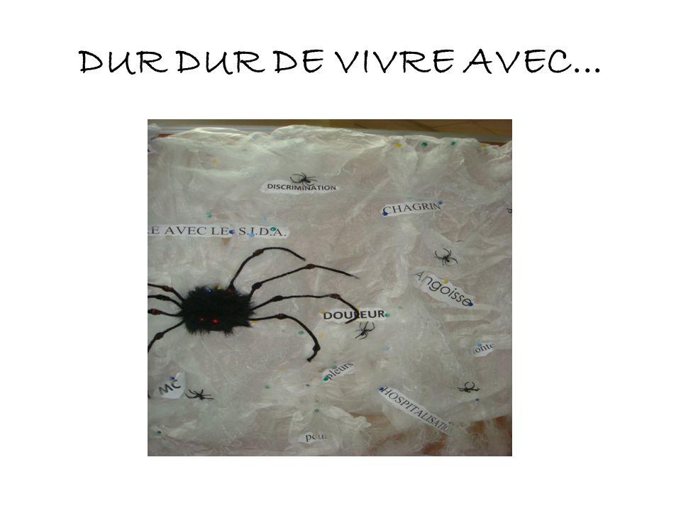DUR DUR DE VIVRE AVEC...