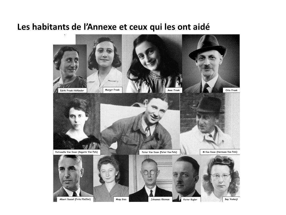 Les habitants de l'Annexe et ceux qui les ont aidé