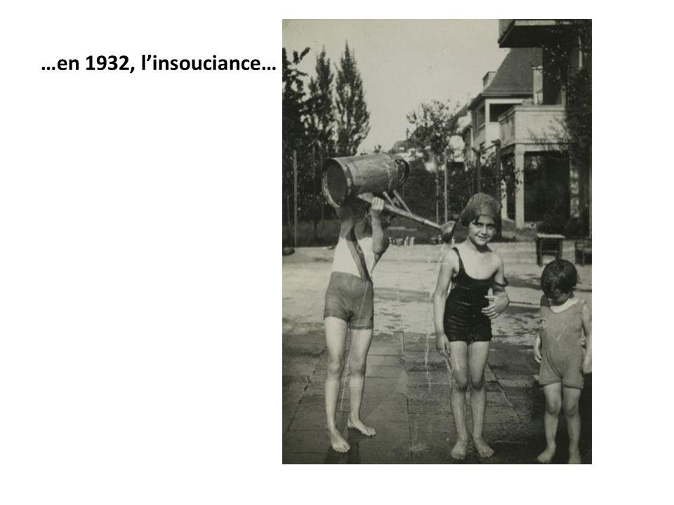 …en 1932, l'insouciance…