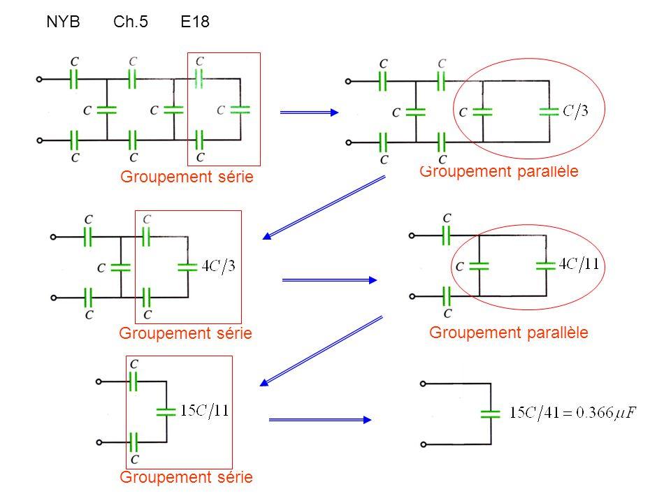 NYBCh.5E18 Groupement série Groupement parallèle