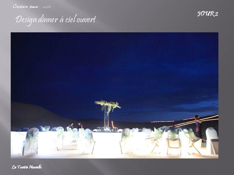 Design dinner à ciel ouvert JOUR 2 La Tunisie Nouvelle