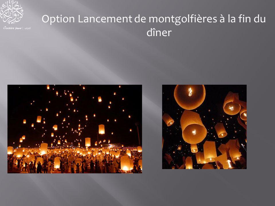 Option Lancement de montgolfières à la fin du dîner