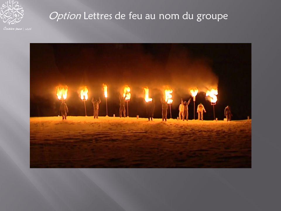 Option Lettres de feu au nom du groupe