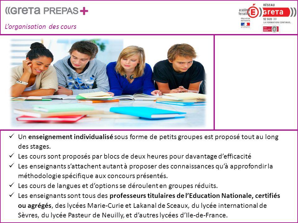L'organisation des cours  Un enseignement individualisé sous forme de petits groupes est proposé tout au long des stages.