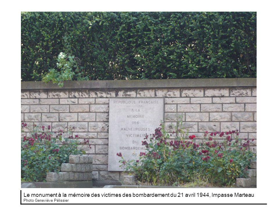 Le monument à la mémoire des victimes des bombardement du 21 avril 1944, Impasse Marteau Photo Geneviève Pélissier