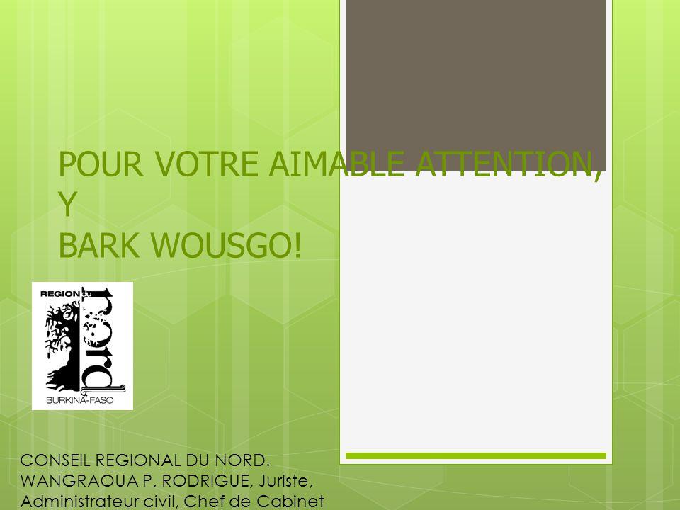 POUR VOTRE AIMABLE ATTENTION, Y BARK WOUSGO. CONSEIL REGIONAL DU NORD.