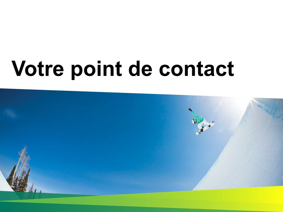 Votre point de contact