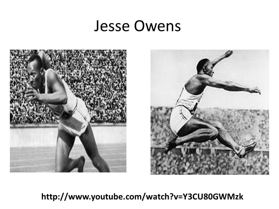 Jesse Owens http://www.youtube.com/watch?v=Y3CU80GWMzk