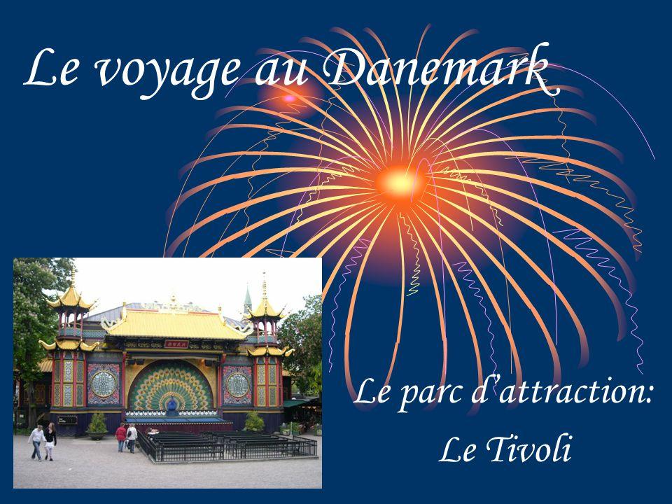 Le voyage au Danemark Le parc d'attraction: Le Tivoli
