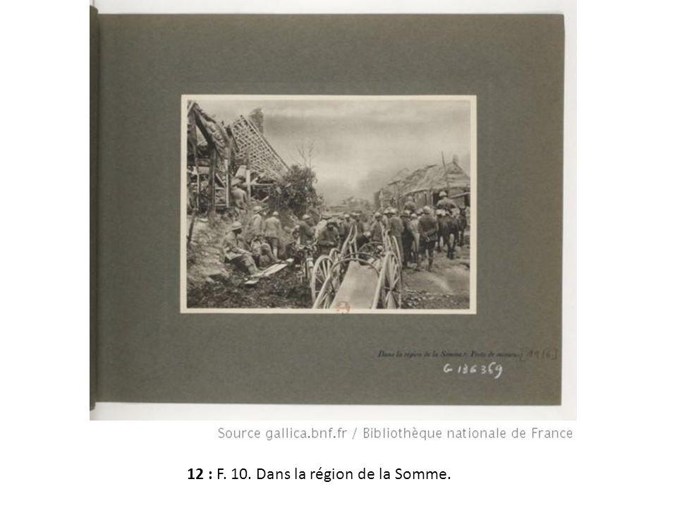 12 : F. 10. Dans la région de la Somme.