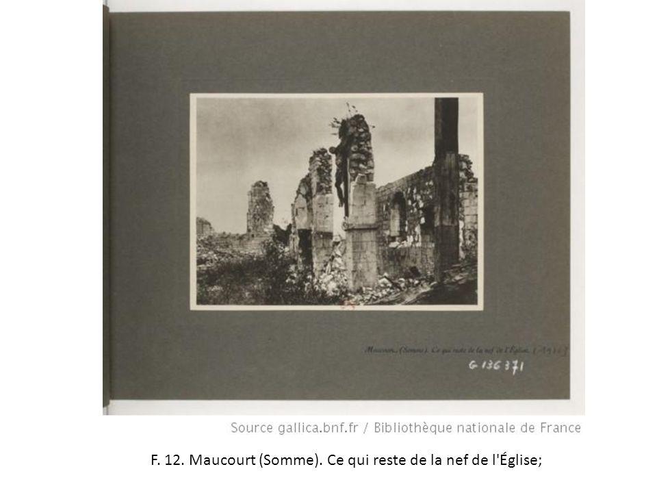 F. 12. Maucourt (Somme). Ce qui reste de la nef de l'Église;