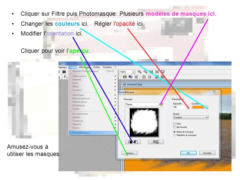 •Cliquer sur Filtre puis Photomasque. Plusieurs modèles de masques ici.