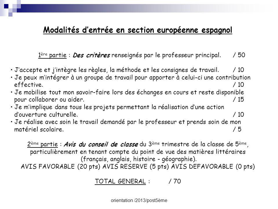 orientation /2013/post5ème Modalités d'entrée en section européenne espagnol 1 ère partie : Des critères renseignés par le professeur principal./ 50 •
