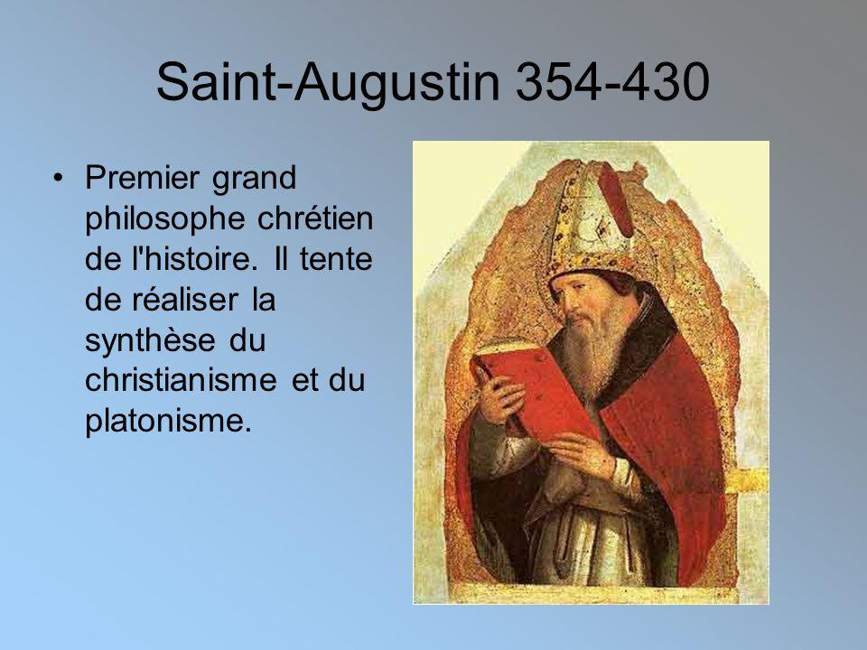Saint-Augustin 354-430 •Premier grand philosophe chrétien de l histoire.