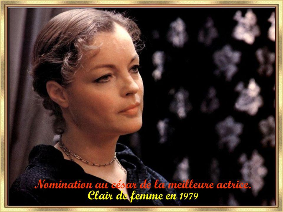 Une histoire simple 1978 L'important c'est d'aimer 1976 césar de la meilleure actrice pour ces 2 films.