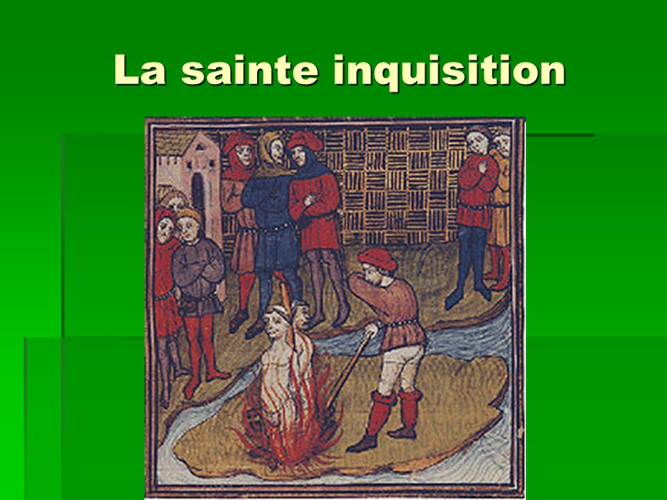 La sainte inquisition