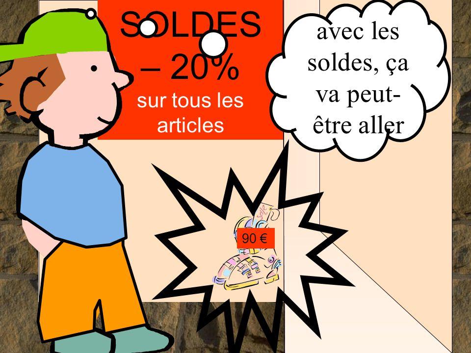 Les mathématiques autrement SOLDES – 20% sur tous les articles 90 €.... avec les soldes, ça va peut- être aller