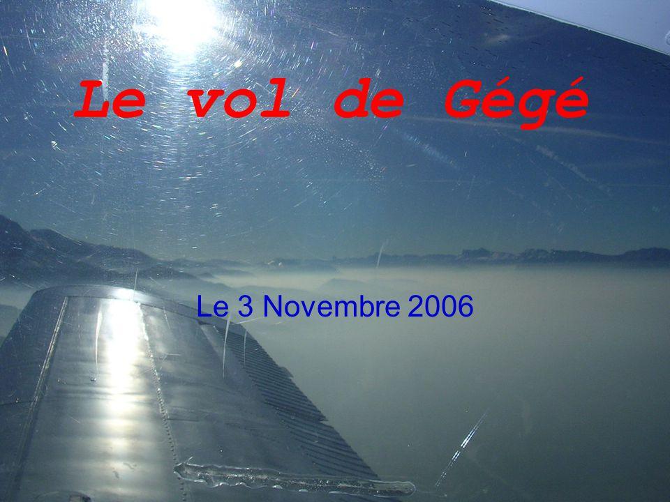Le vol de Gégé Le 3 Novembre 2006