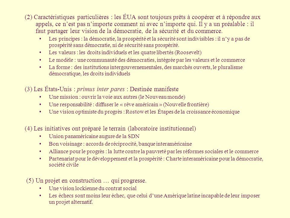 (2) Caractéristiques particulières : les ÉUA sont toujours prêts à coopérer et à répondre aux appels, ce n'est pas n'importe comment ni avec n'importe qui.