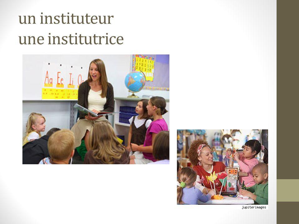 un instituteur une institutrice