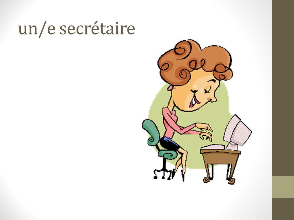 un/e secrétaire