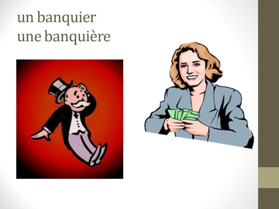 un banquier une banquière