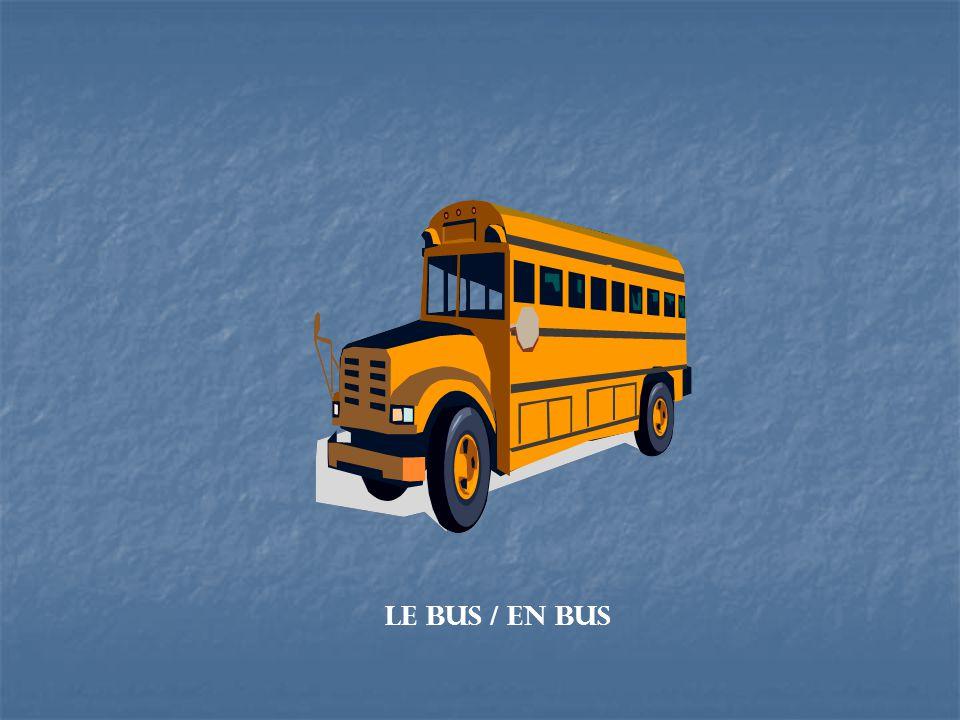 Le camion / en camion