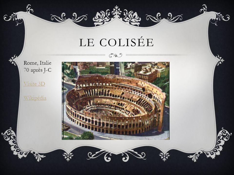 LE COLISÉE Rome, Italie 70 après J-C Visite 3D Wikipédia
