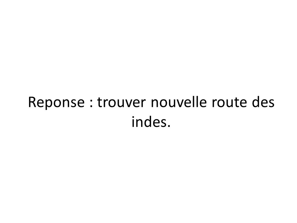 Etape de la conquete • Qui gange entre les francais et les anglais ?