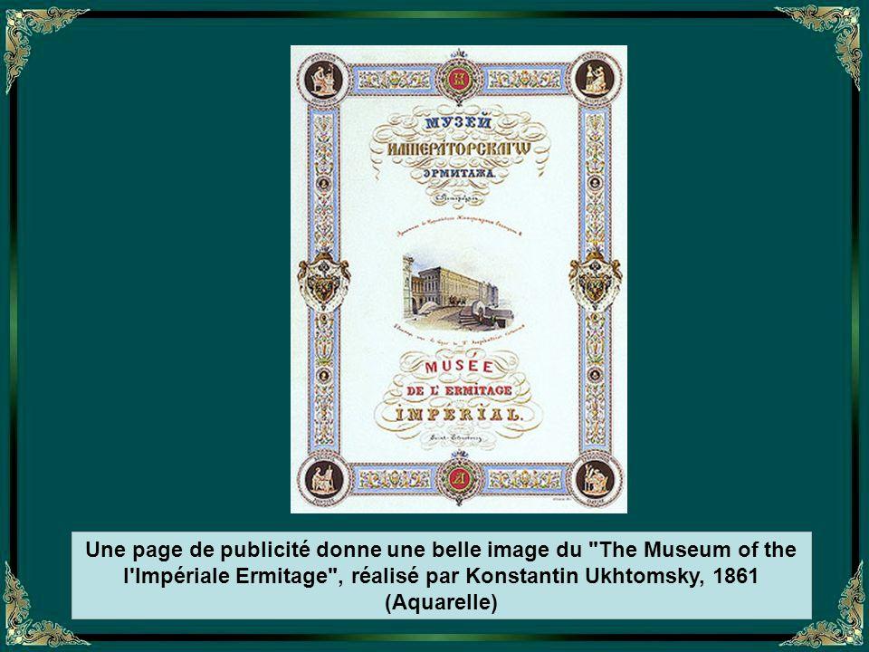 Une page de publicité donne une belle image du The Museum of the l Impériale Ermitage , réalisé par Konstantin Ukhtomsky, 1861 (Aquarelle)