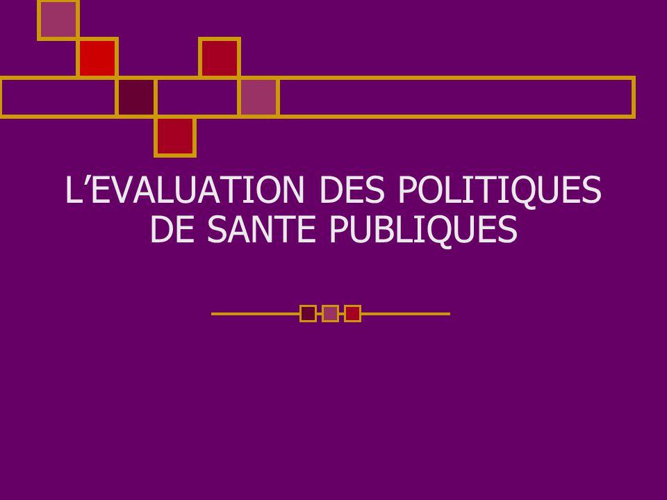 L'EVALUATION DES POLITIQUES DE SANTE PUBLIQUES
