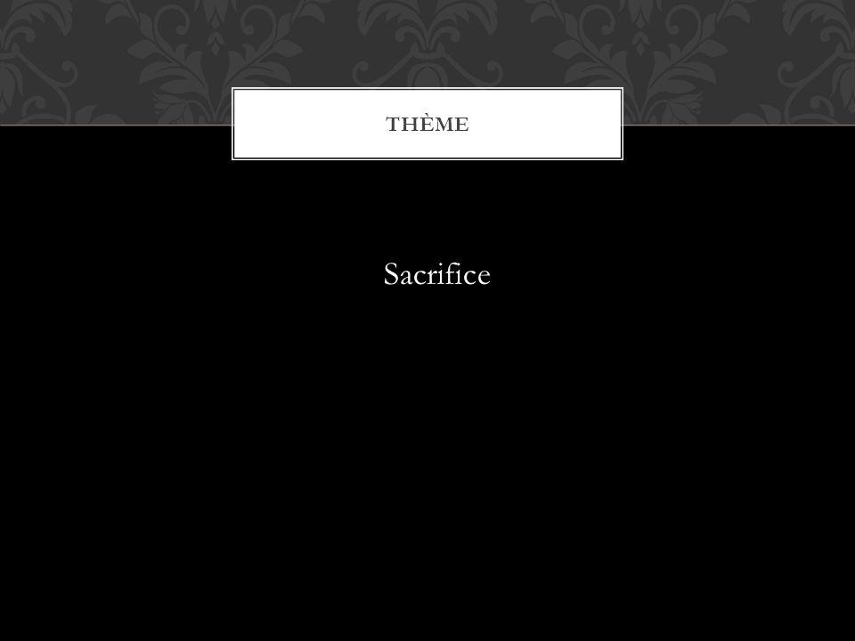 Sacrifice THÈME