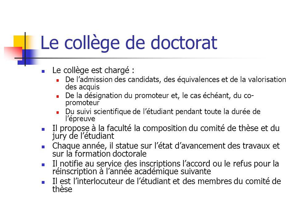 Le doctorat  L'épreuve de doctorat (180 crédits)  Formation doctorale individualisée (60 crédits)  Rédaction d'une dissertation originale dont la forme, la structure, le volume et la langue sont définis par le règlement de doctorat de chaque faculté  Présentation publique de la thèse