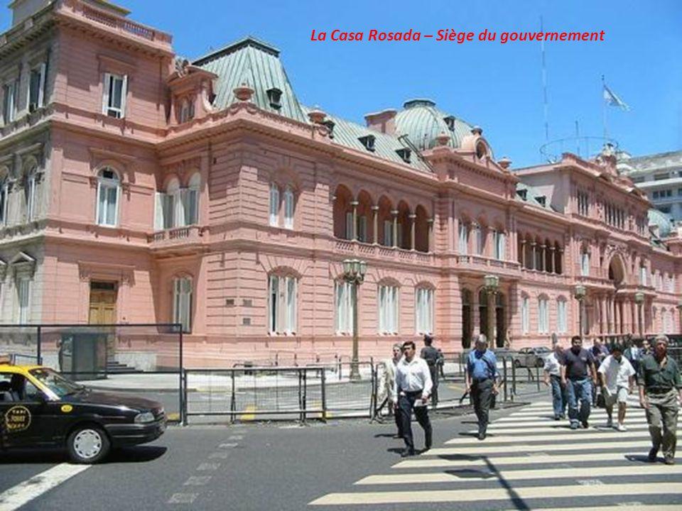 La Casa Rosada – Siège du gouvernement