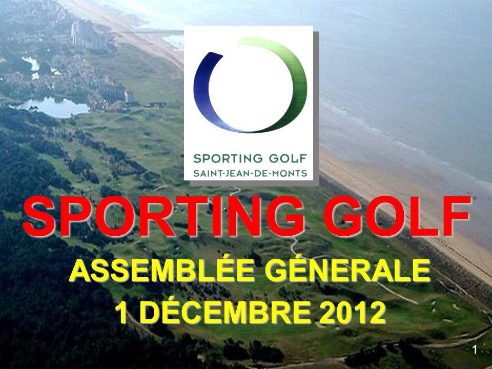 ASSEMBLÉE GÉNERALE 1 DÉCEMBRE 2012 SPORTING GOLF 1