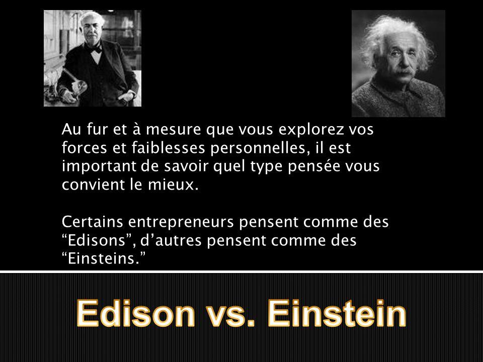  a perfectionné l'ampoule incandescante en appliquant un processus logique d'étapes spécifiques  Au cours des centaines de tentatives, Edison a utilisé la résolution de problèmes par étapes afin d'atteindre son objectif.
