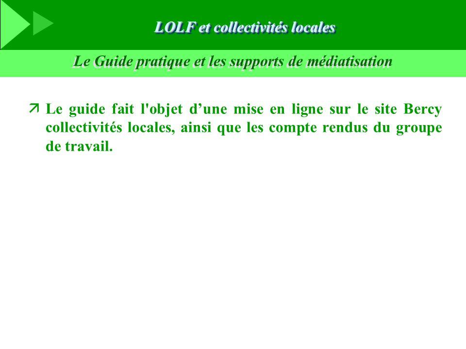 Le Guide pratique et les supports de médiatisation äLe guide fait l'objet d'une mise en ligne sur le site Bercy collectivités locales, ainsi que les c