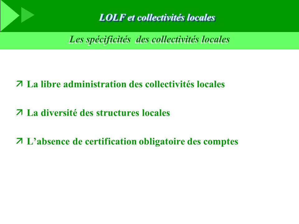 Les spécificités des collectivités locales äLa libre administration des collectivités locales äLa diversité des structures locales äL'absence de certi