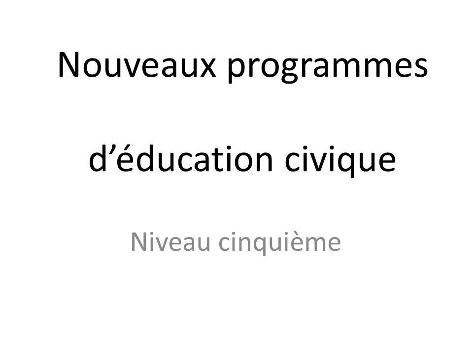 Nouveaux programmes d'éducation civique Niveau cinquième