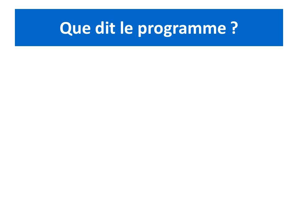 Que dit le programme ?