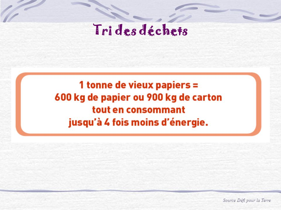Tri des déchets Source Défi pour la Terre