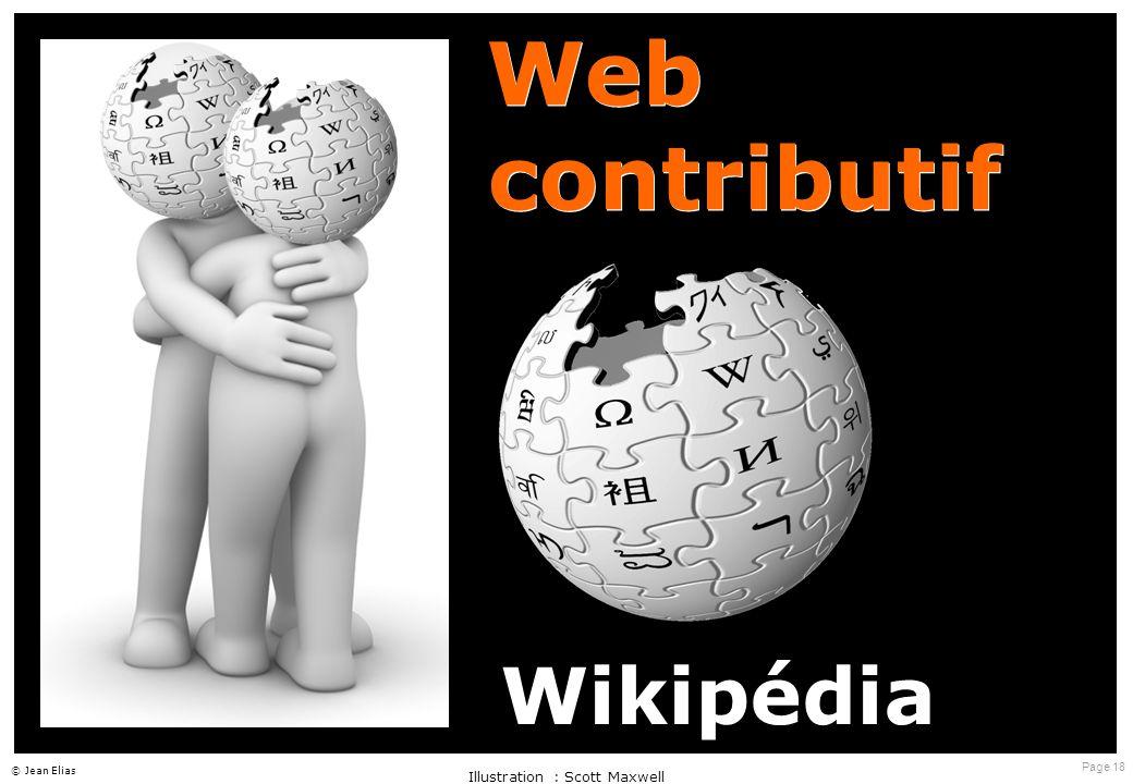 Page 18 © Jean Elias Web contributif Illustration : Scott Maxwell Wikipédia