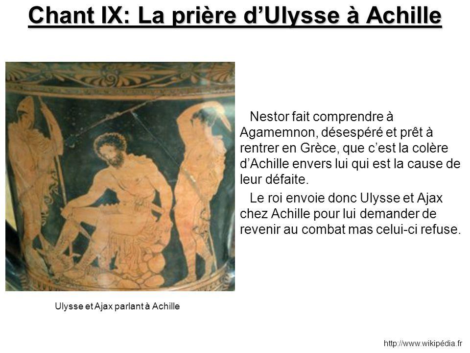 Chant IX: La prière d'Ulysse à Achille Nestor fait comprendre à Agamemnon, désespéré et prêt à rentrer en Grèce, que c'est la colère d'Achille envers