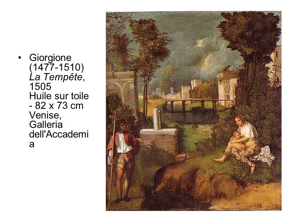 •Giorgione (1477-1510) La Tempête, 1505 Huile sur toile - 82 x 73 cm Venise, Galleria dell Accademi a