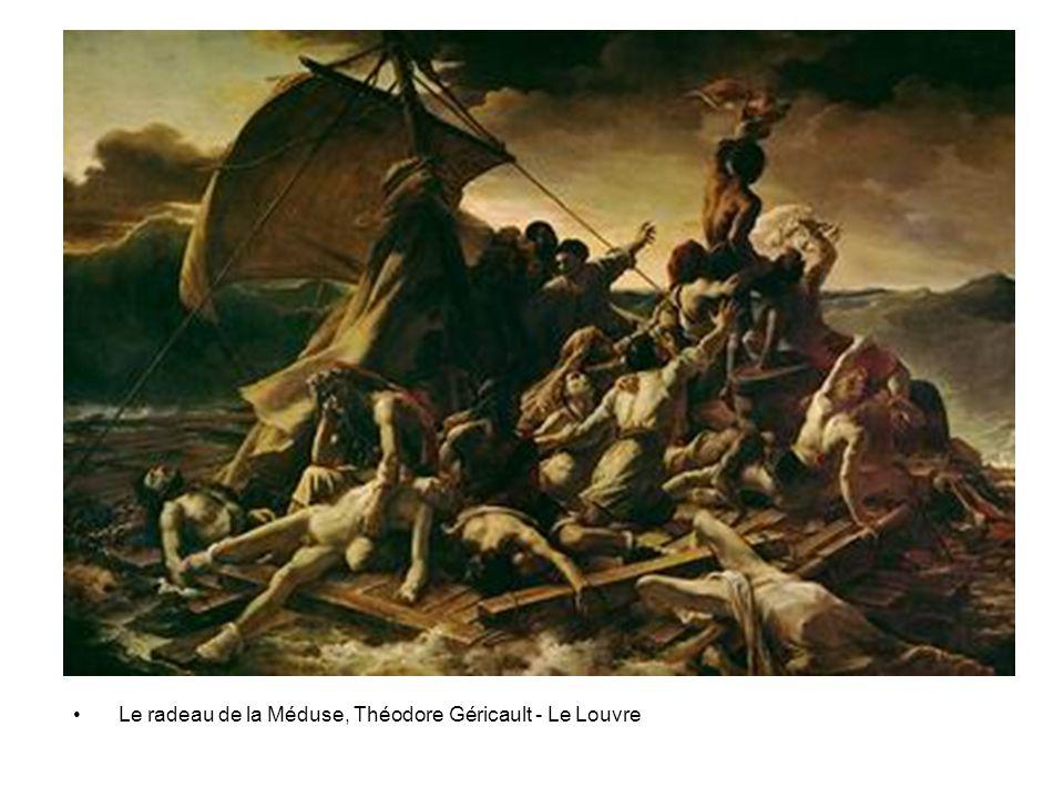 • Le radeau de la Méduse, Théodore Géricault - Le Louvre