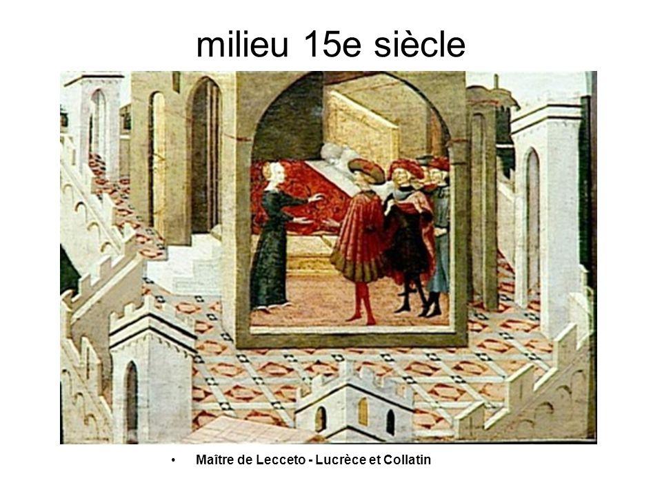 milieu 15e siècle •Maître de Lecceto - Lucrèce et Collatin