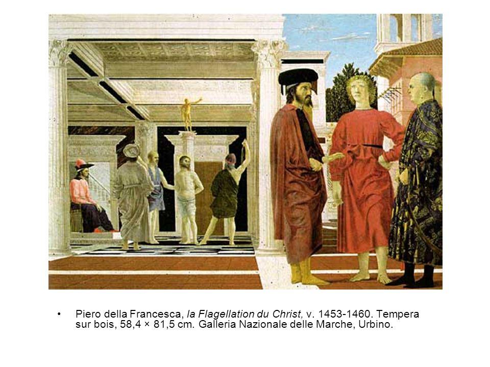 •Piero della Francesca, la Flagellation du Christ, v.